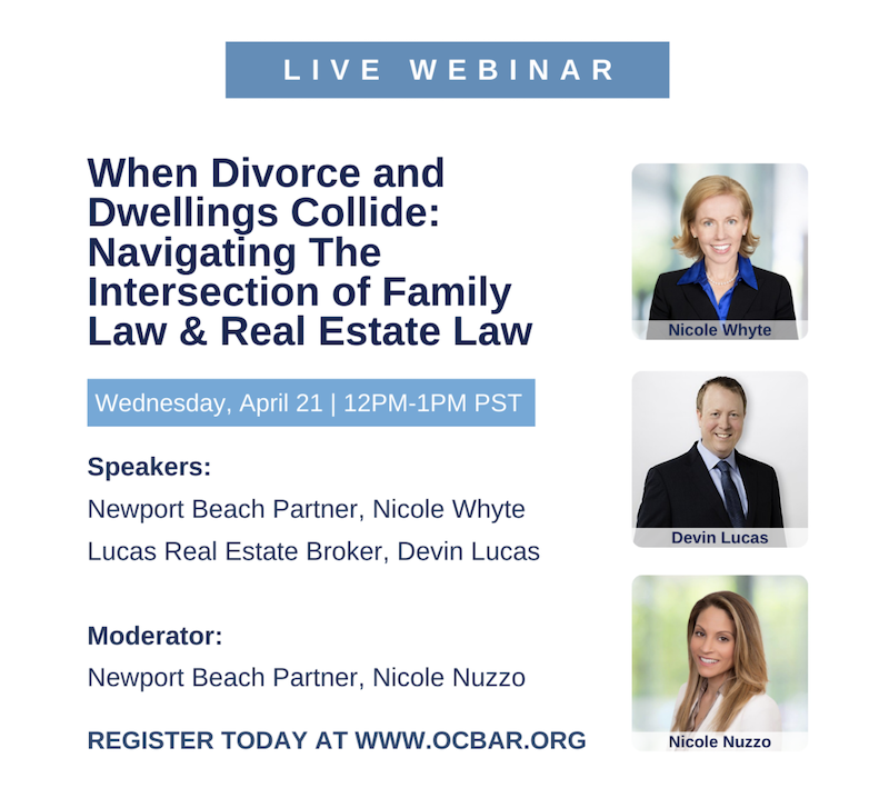 """DEVIN LUCAS CO-PRESENTS ON: """"When Divorce and Dwellings Collide: Navigating the Intersection of Family Law & Real Estate Law"""""""