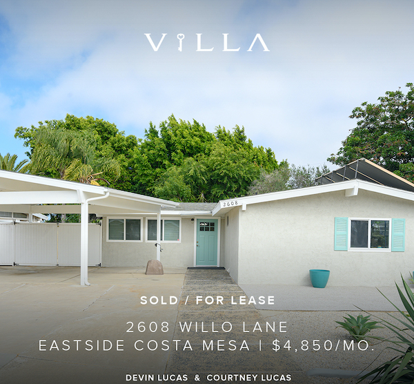 SOLD AND LEASED – 2608 Willo | Eastside Costa Mesa | $1.080mm